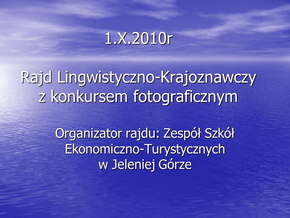 1.X.2010r Rajd Lingwistyczno-Krajoznawczy z konkursem fotograficznym