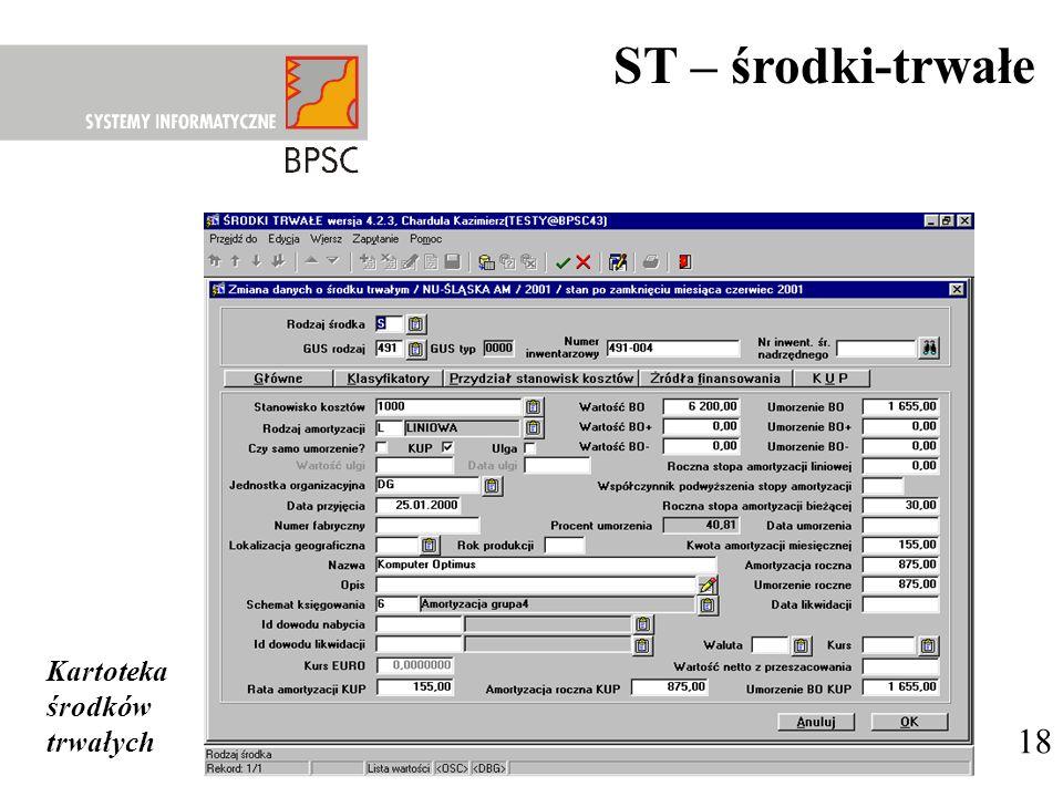 ST – środki-trwałe Kartoteka środków trwałych 18