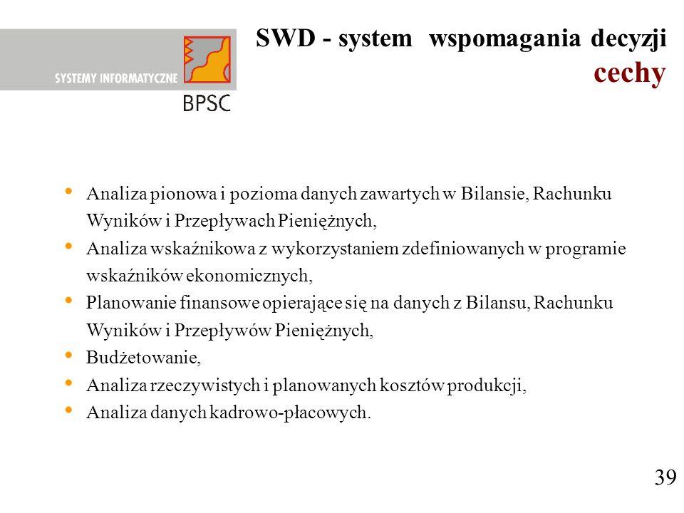 cechy SWD - system wspomagania decyzji 39