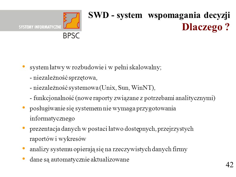 Dlaczego SWD - system wspomagania decyzji 42