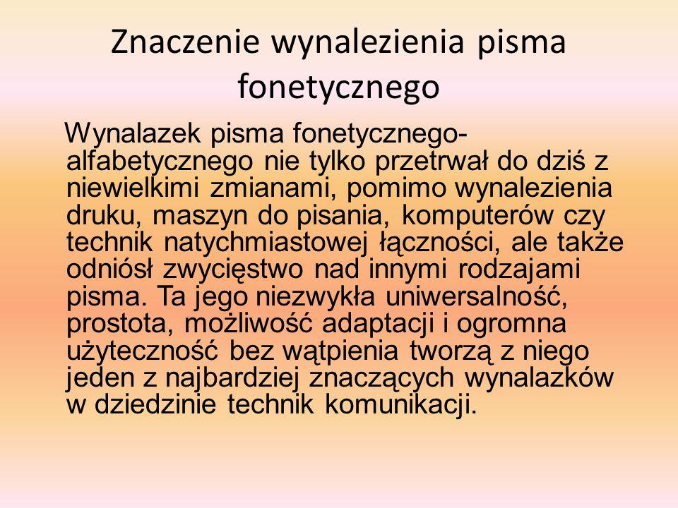 Znaczenie wynalezienia pisma fonetycznego