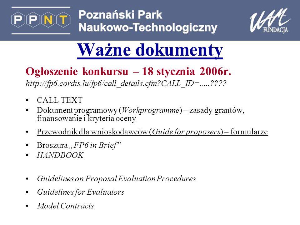 Ważne dokumenty Ogłoszenie konkursu – 18 stycznia 2006r.