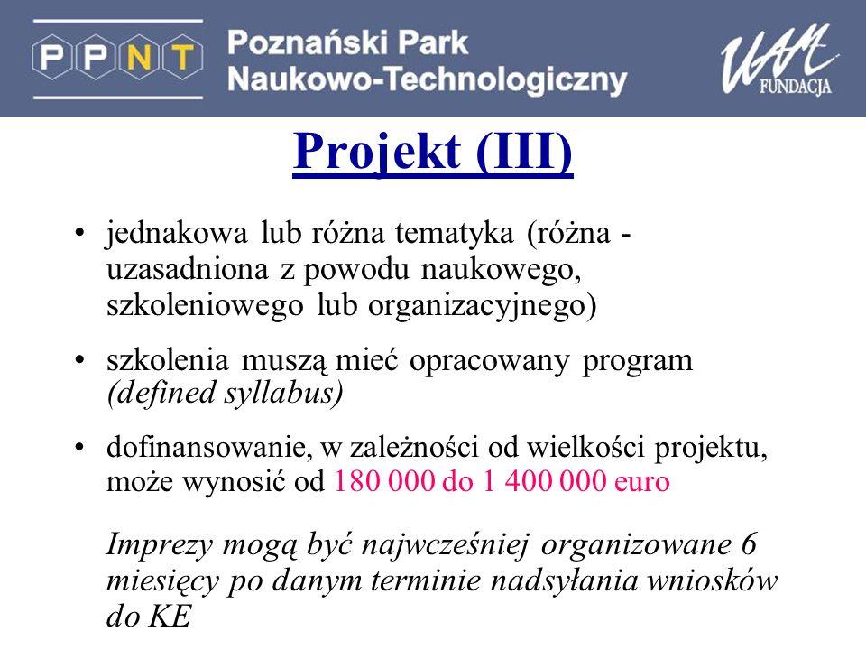 Projekt (III) jednakowa lub różna tematyka (różna - uzasadniona z powodu naukowego, szkoleniowego lub organizacyjnego)