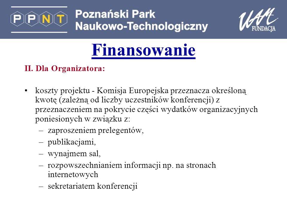 Finansowanie II. Dla Organizatora: