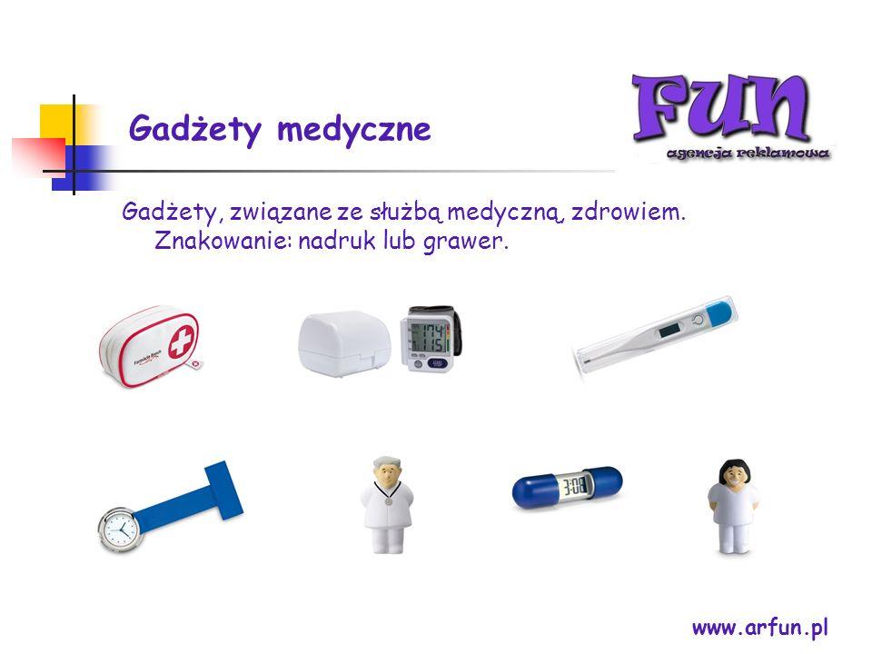 Gadżety medyczne Gadżety, związane ze służbą medyczną, zdrowiem. Znakowanie: nadruk lub grawer. www.arfun.pl.