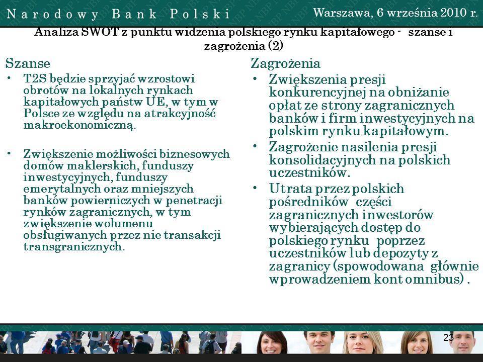Warszawa, 6 września 2010 r. Analiza SWOT z punktu widzenia polskiego rynku kapitałowego - szanse i zagrożenia (2)