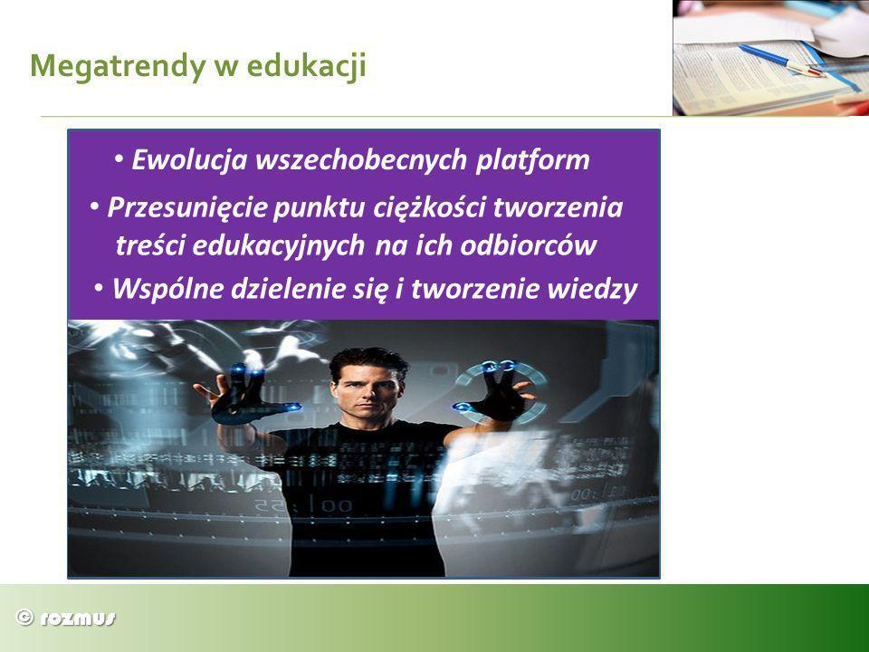 Megatrendy w edukacji Ewolucja wszechobecnych platform