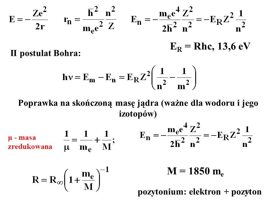 Poprawka na skończoną masę jądra (ważne dla wodoru i jego izotopów)