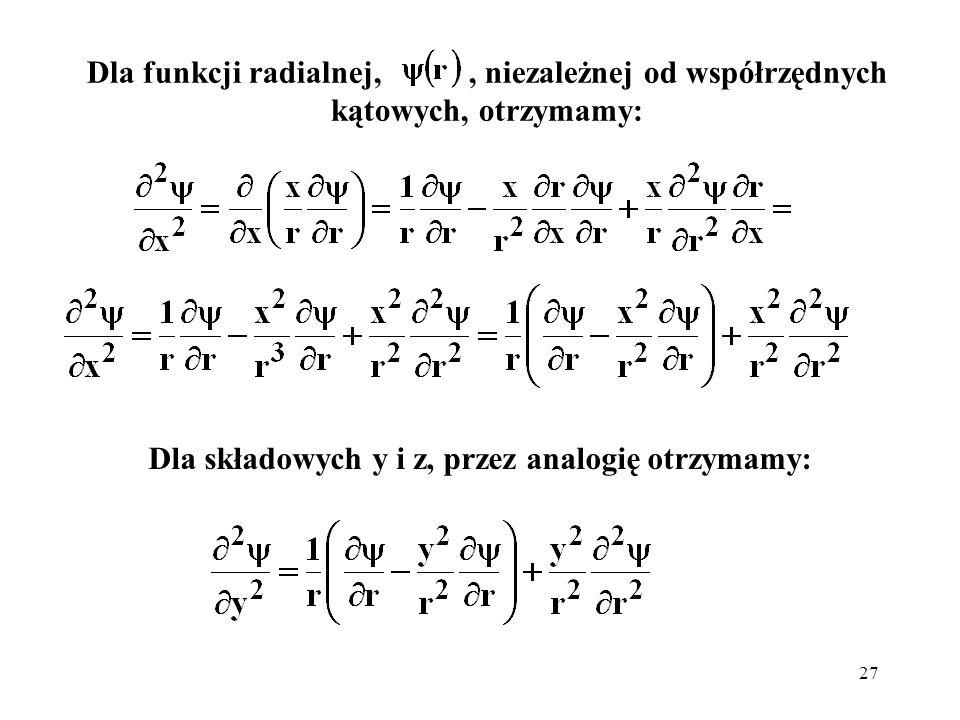 Dla składowych y i z, przez analogię otrzymamy: