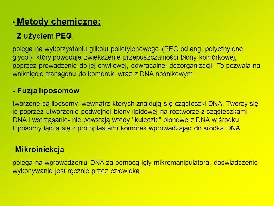 Mikroiniekcja Metody chemiczne: Z użyciem PEG,