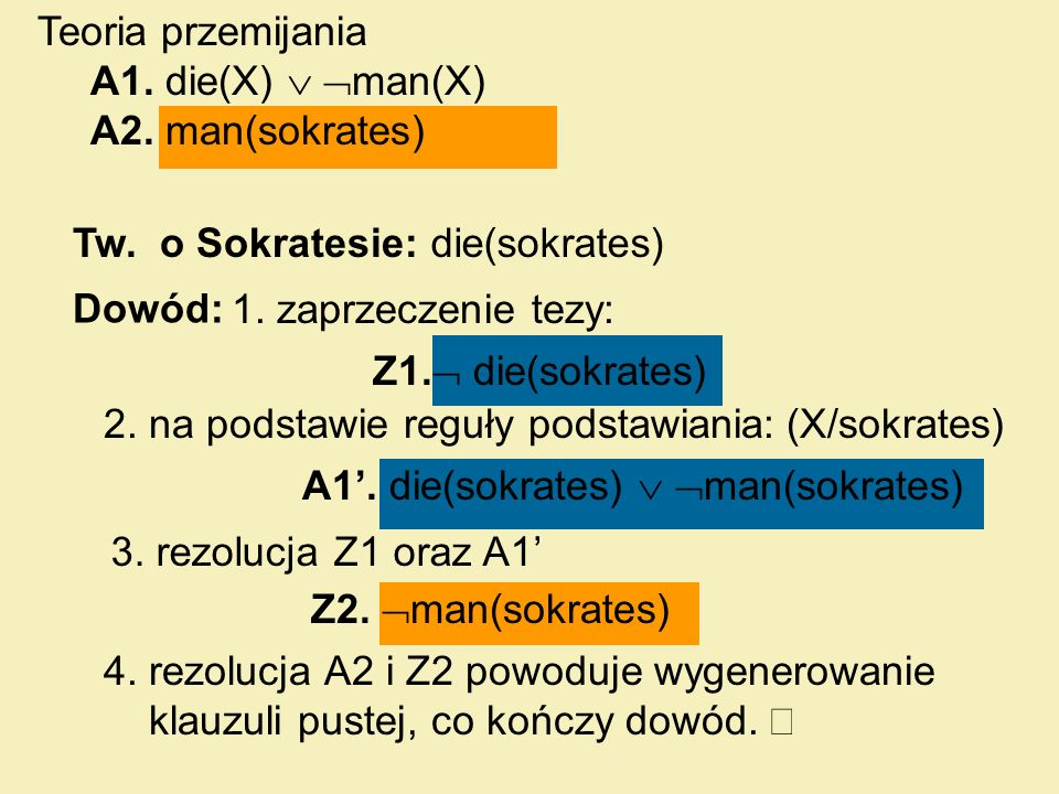 2. na podstawie reguły podstawiania: (X/sokrates)