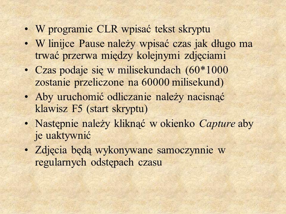 W programie CLR wpisać tekst skryptu