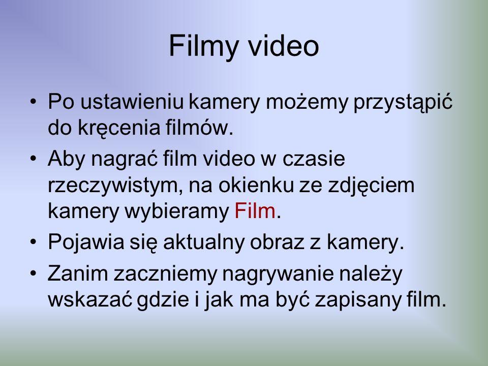 Filmy video Po ustawieniu kamery możemy przystąpić do kręcenia filmów.