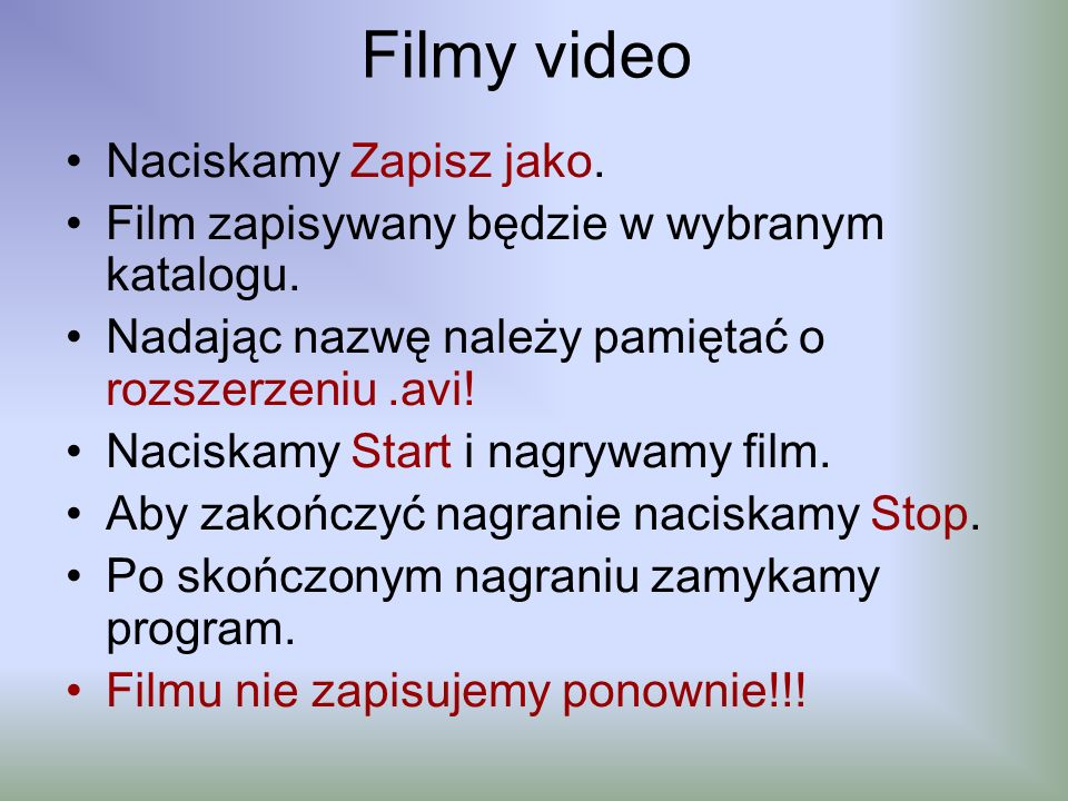 Filmy video Naciskamy Zapisz jako.