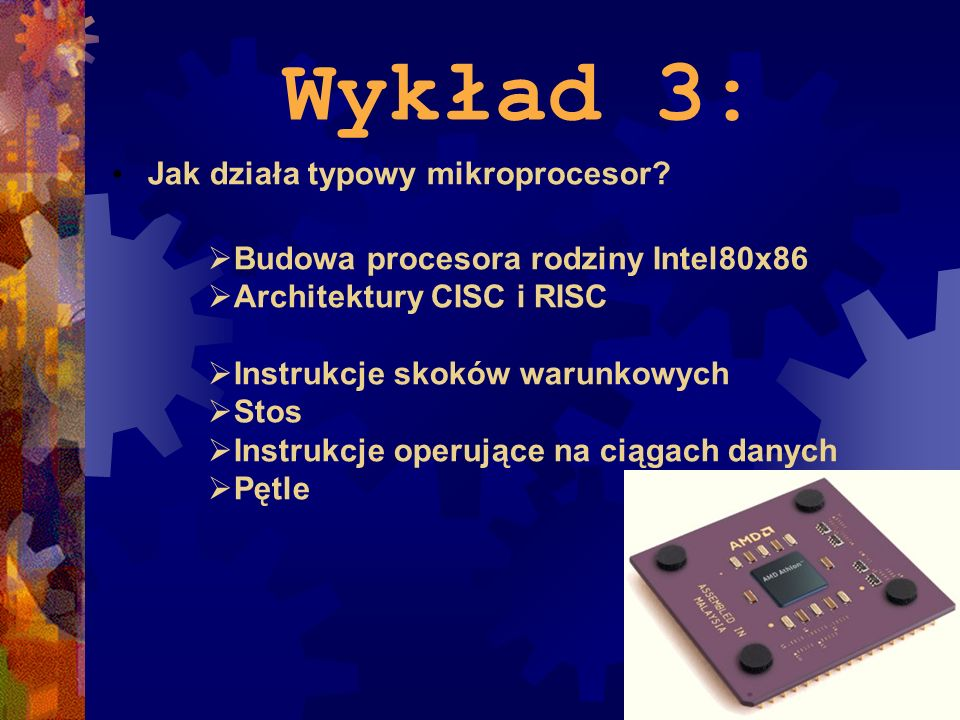 Wykład 3: Jak działa typowy mikroprocesor