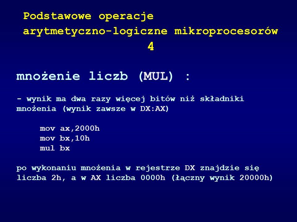4 mnożenie liczb (MUL) : Podstawowe operacje