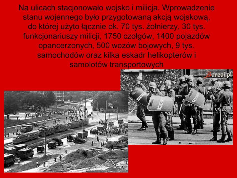 Na ulicach stacjonowało wojsko i milicja