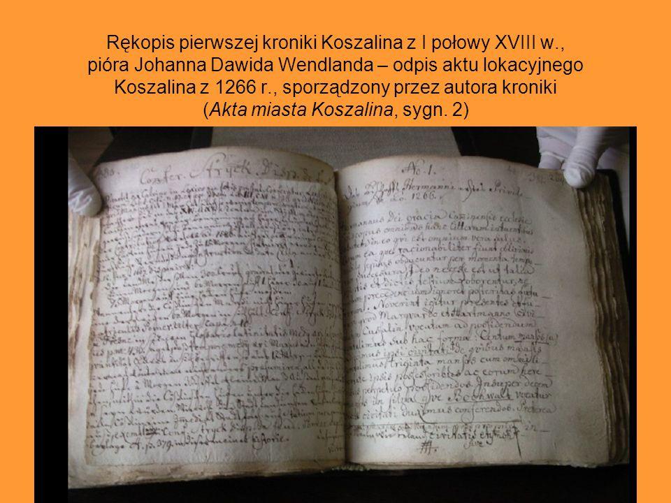 Rękopis pierwszej kroniki Koszalina z I połowy XVIII w
