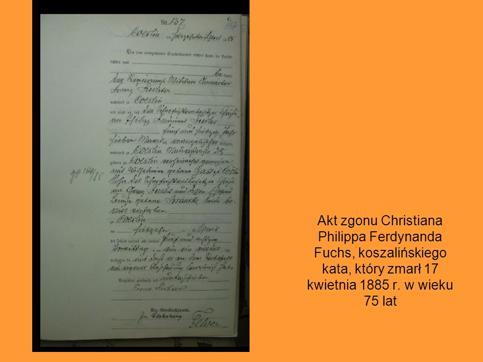 Akt zgonu Christiana Philippa Ferdynanda Fuchs, koszalińskiego kata, który zmarł 17 kwietnia 1885 r.