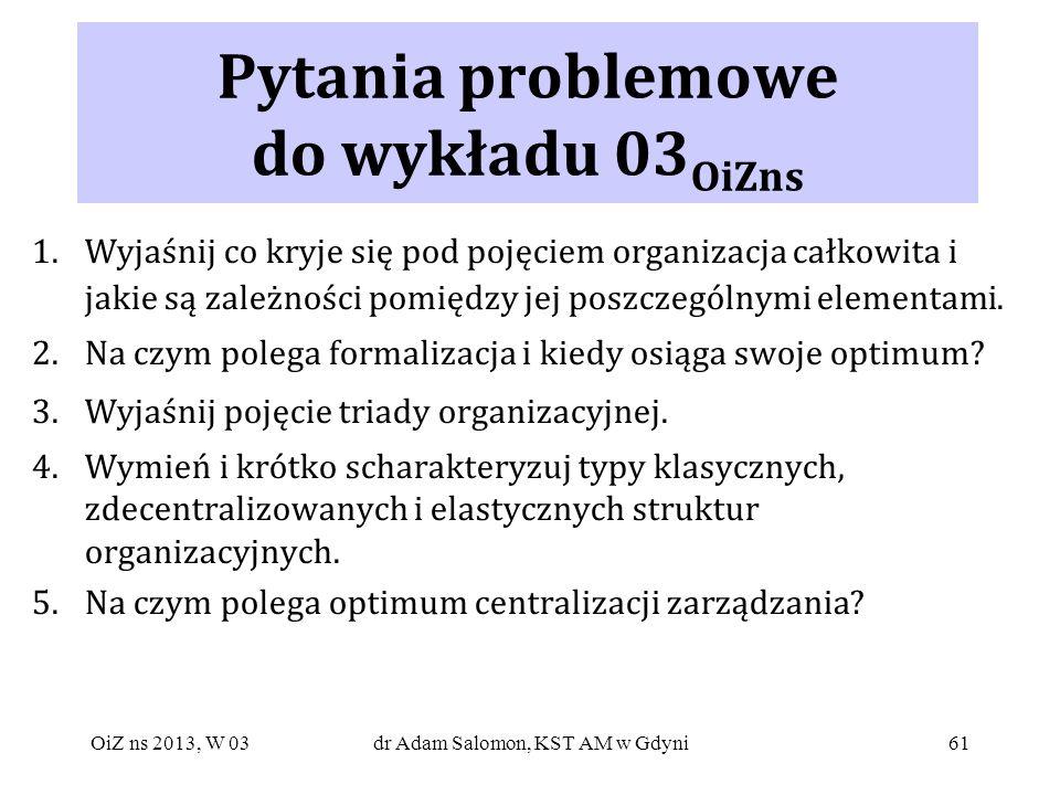 Pytania problemowe do wykładu 03OiZns