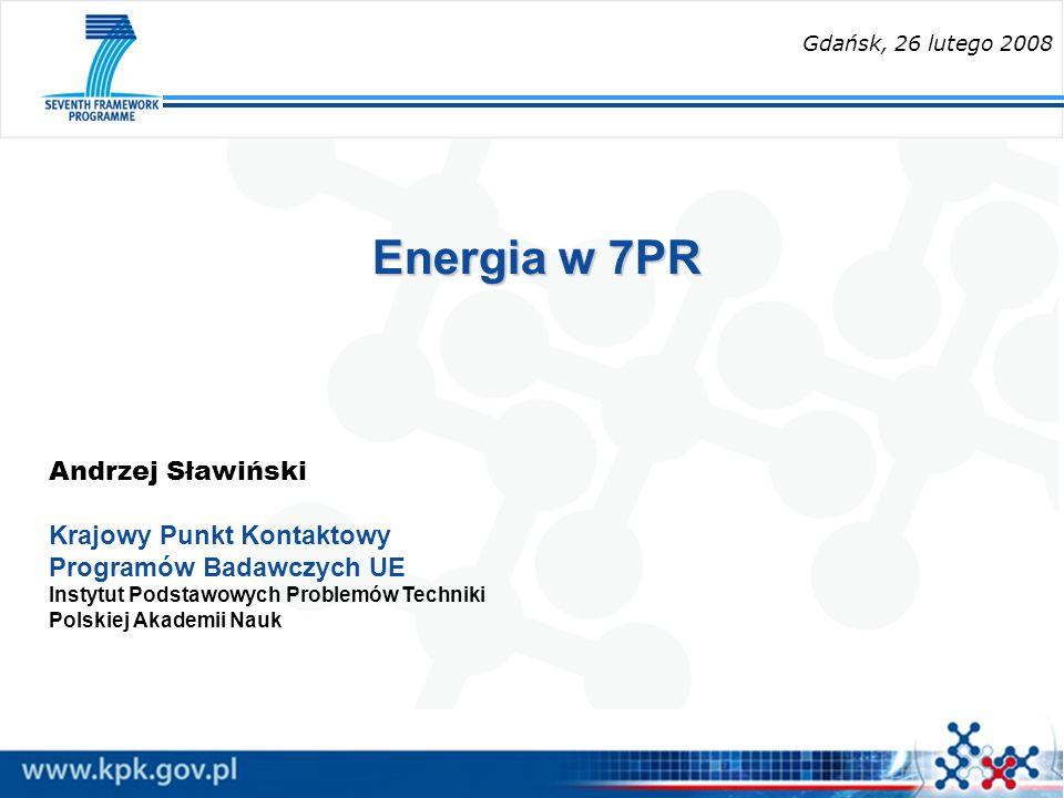 Energia w 7PR Andrzej Sławiński Krajowy Punkt Kontaktowy