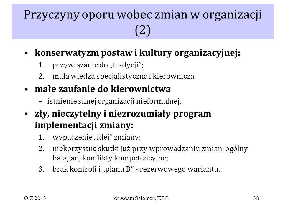 Przyczyny oporu wobec zmian w organizacji (2)