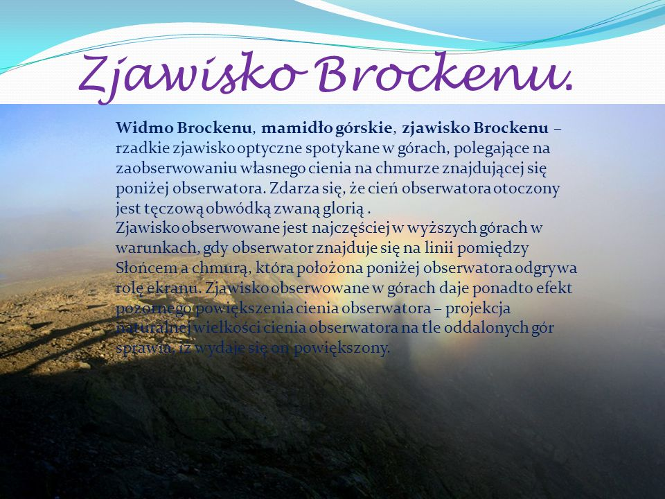 Zjawisko Brockenu.