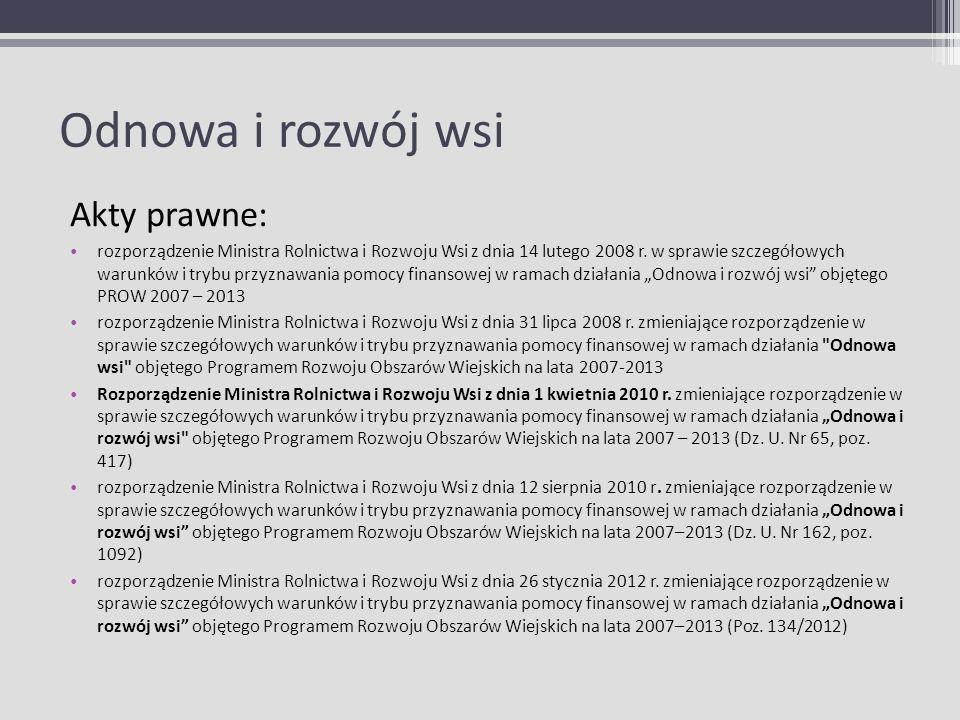 Odnowa i rozwój wsi Akty prawne: