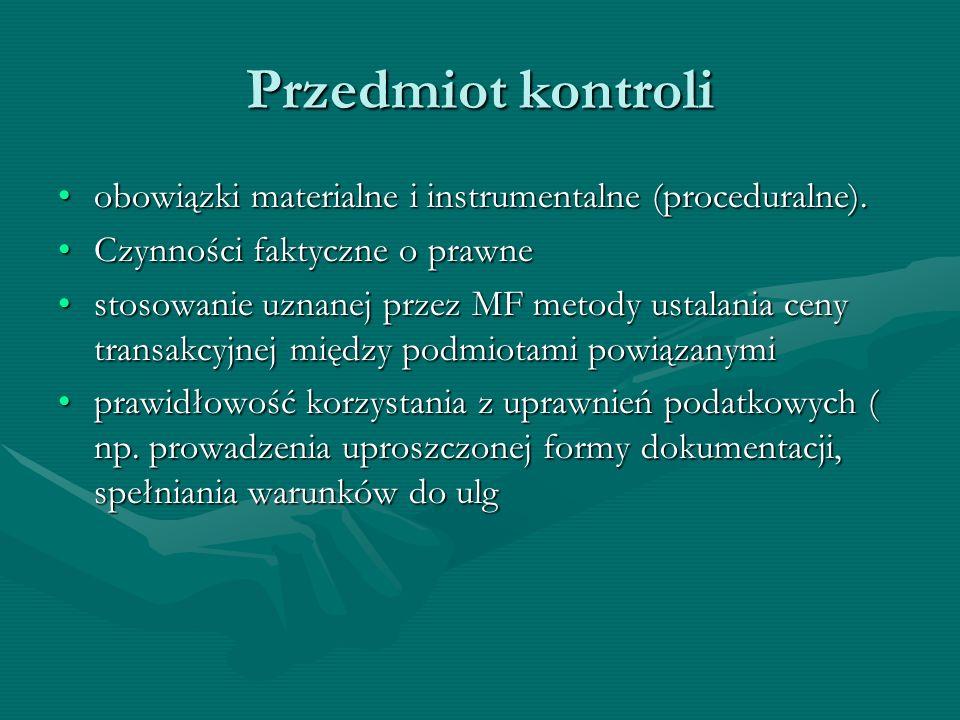 Przedmiot kontroliobowiązki materialne i instrumentalne (proceduralne). Czynności faktyczne o prawne.