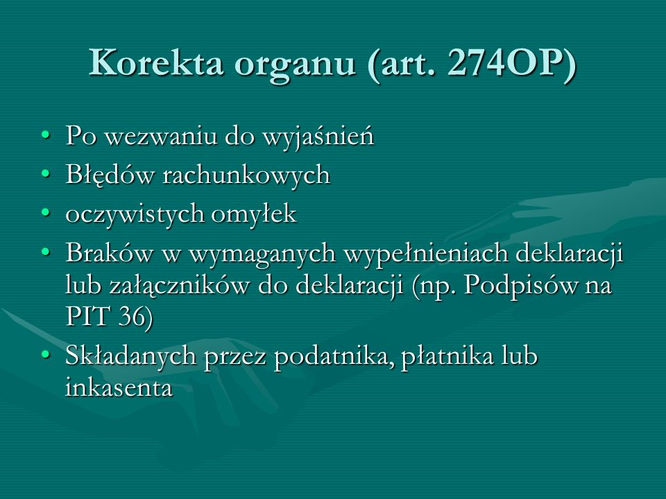 Korekta organu (art. 274OP)