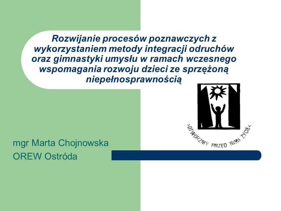 mgr Marta Chojnowska OREW Ostróda