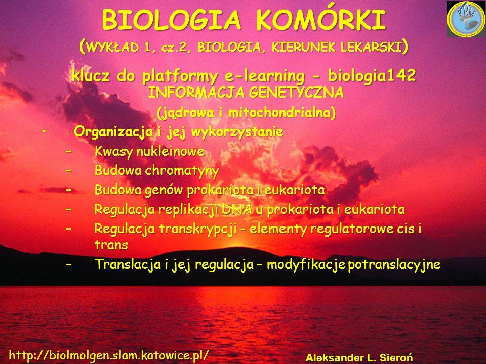 INFORMACJA GENETYCZNA (jądrowa i mitochondrialna)