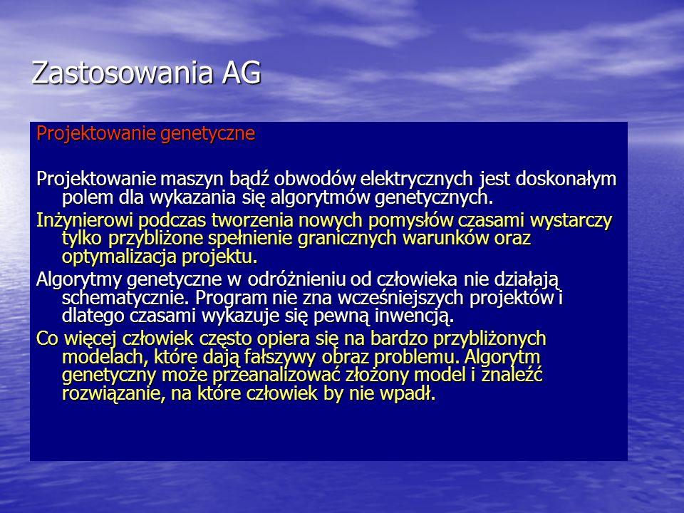 Zastosowania AG Projektowanie genetyczne