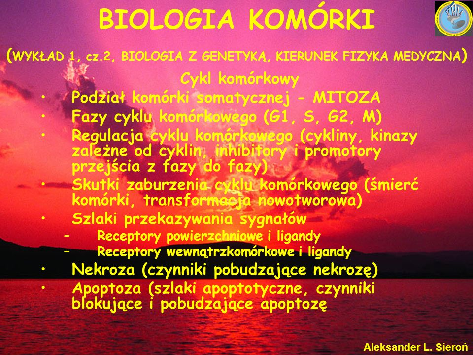 BIOLOGIA KOMÓRKI (WYKŁAD 1, cz