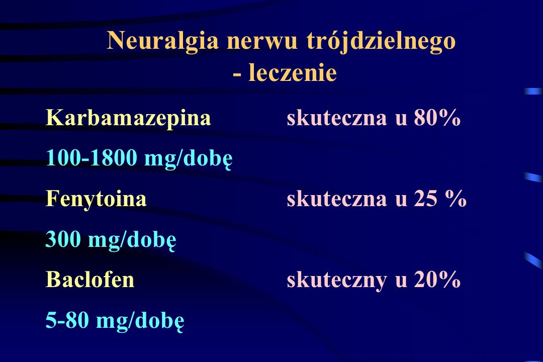 Neuralgia nerwu trójdzielnego - leczenie
