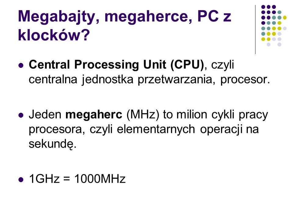 Megabajty, megaherce, PC z klocków