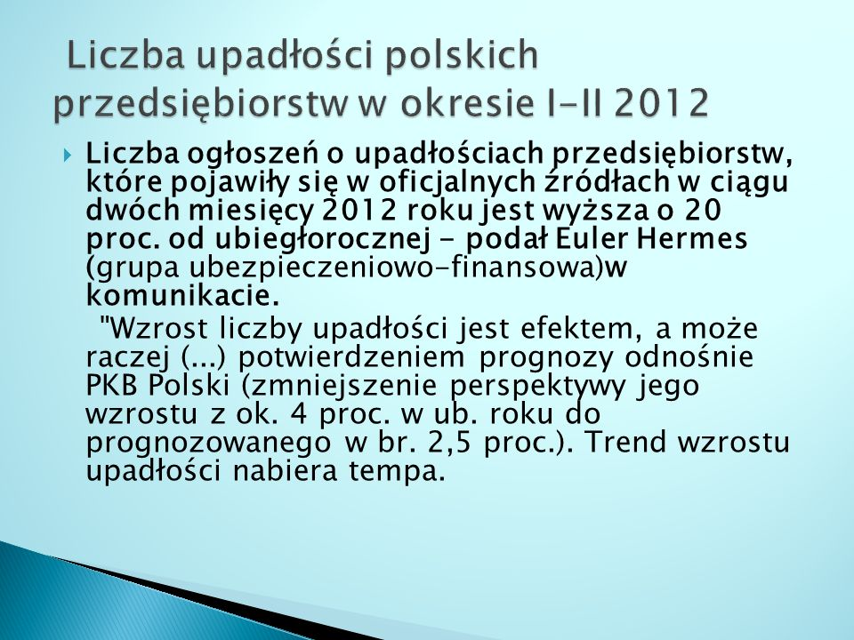 Liczba upadłości polskich przedsiębiorstw w okresie I-II 2012
