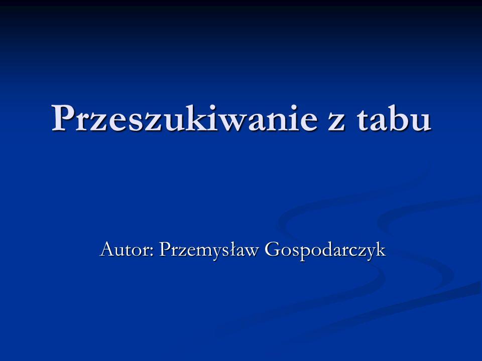 Autor: Przemysław Gospodarczyk