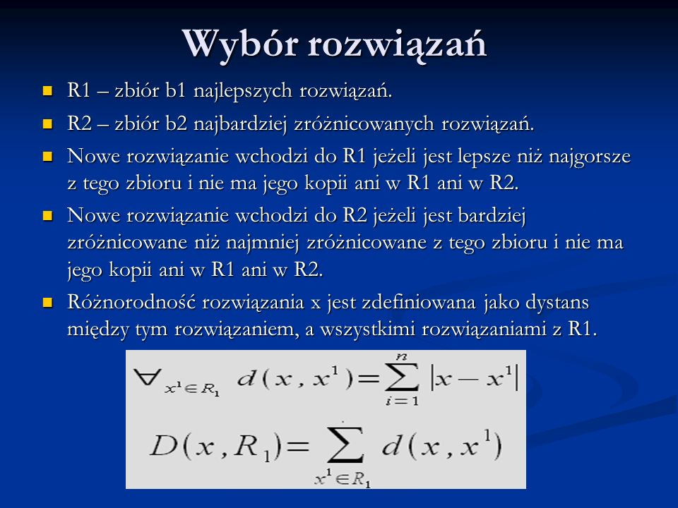 Wybór rozwiązań R1 – zbiór b1 najlepszych rozwiązań.