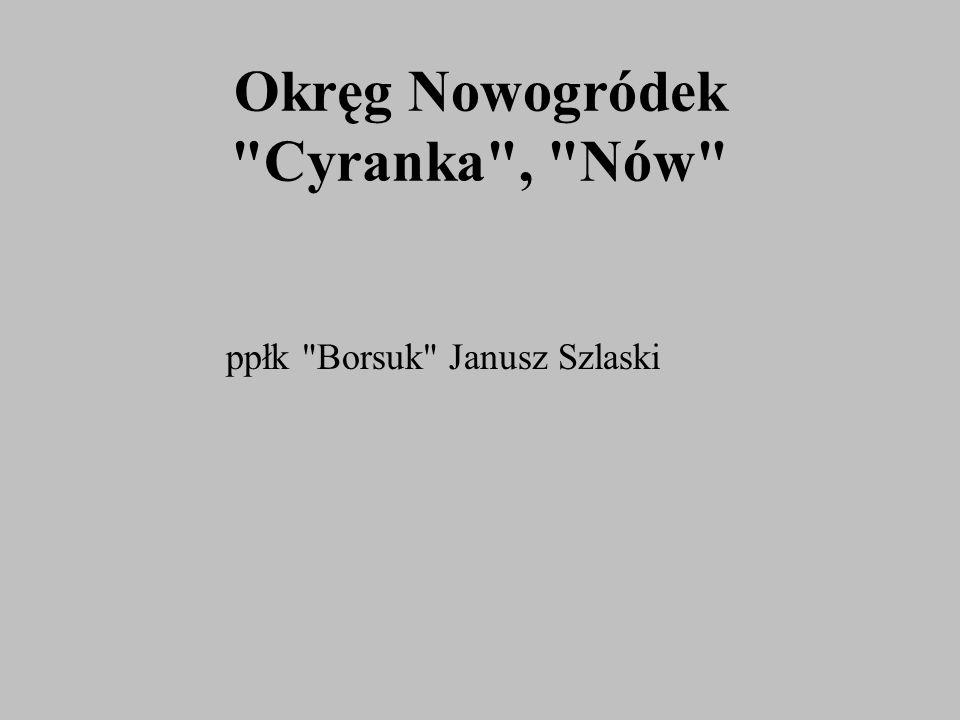 Okręg Nowogródek Cyranka , Nów