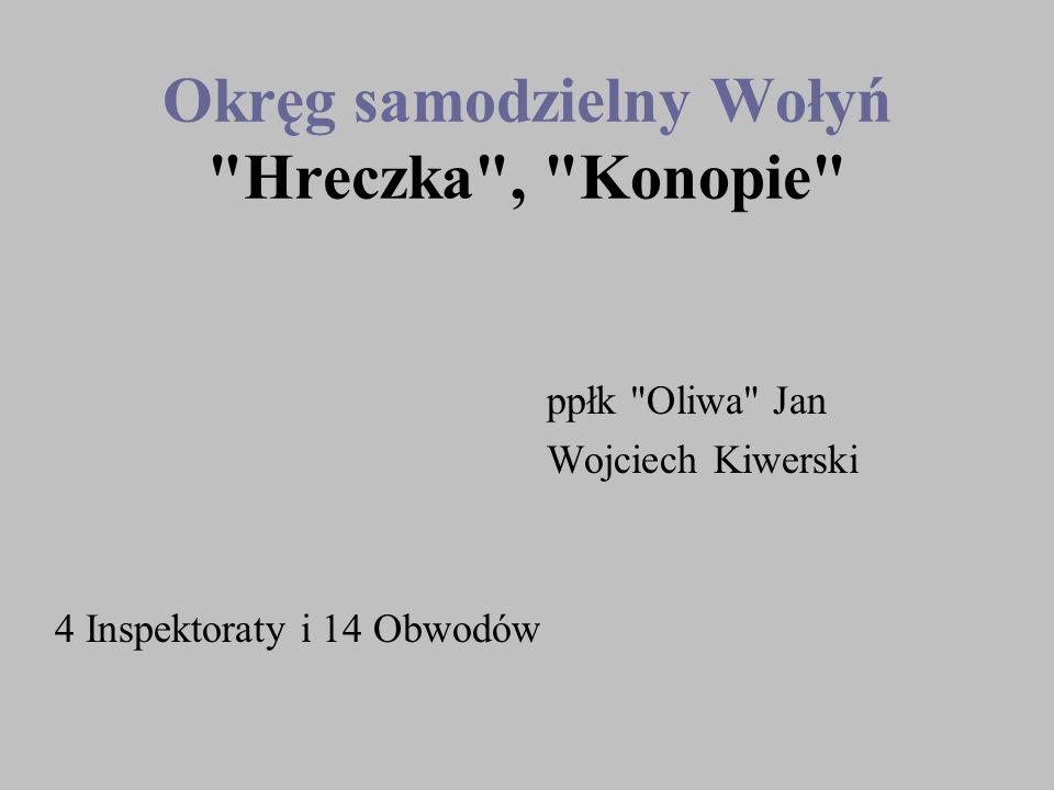 Okręg samodzielny Wołyń Hreczka , Konopie
