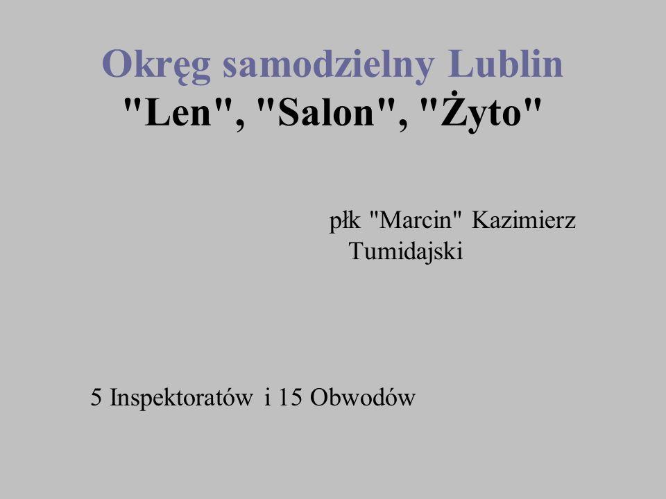 Okręg samodzielny Lublin Len , Salon , Żyto