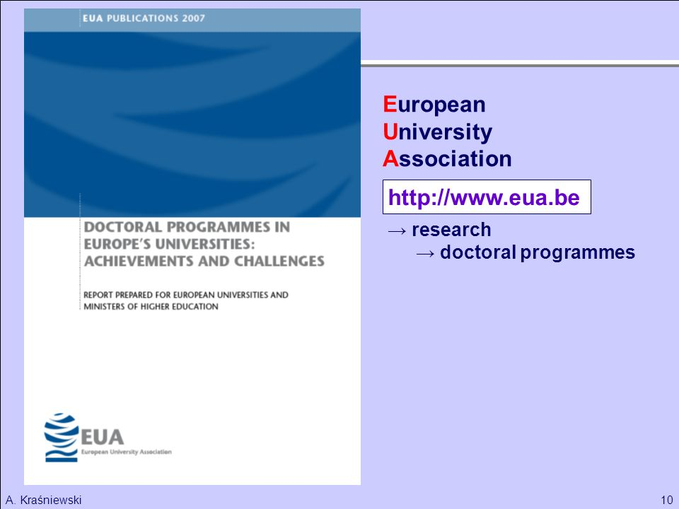 European University Association http://www.eua.be → research