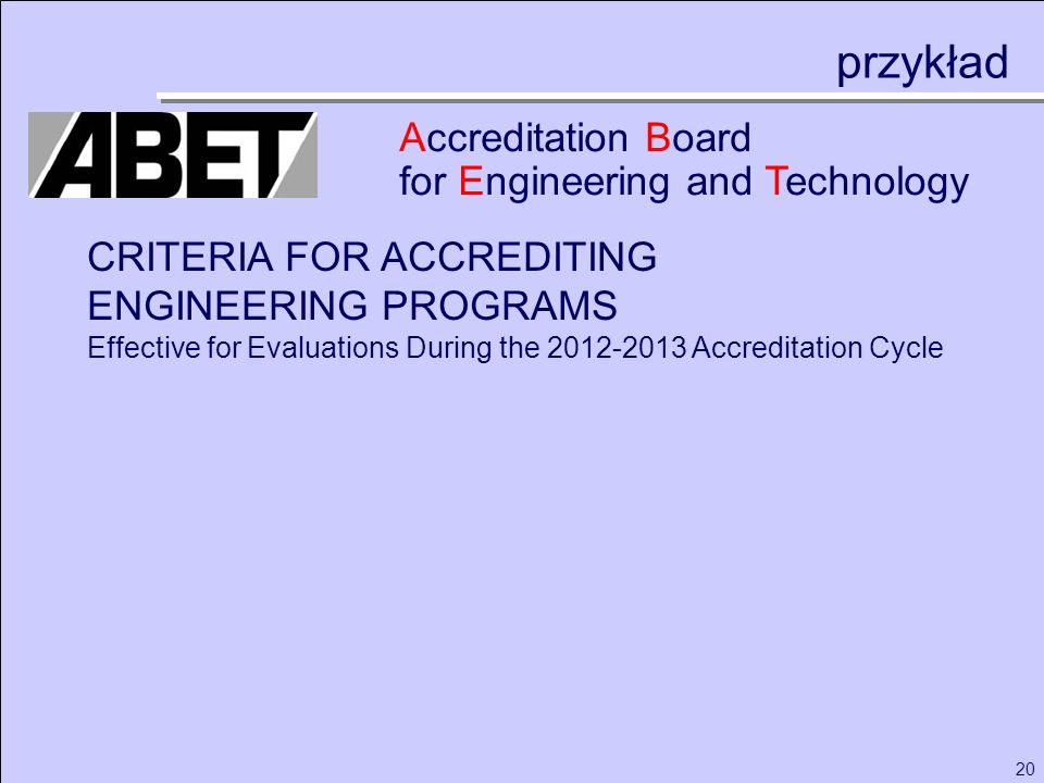 przykład Accreditation Board for Engineering and Technology