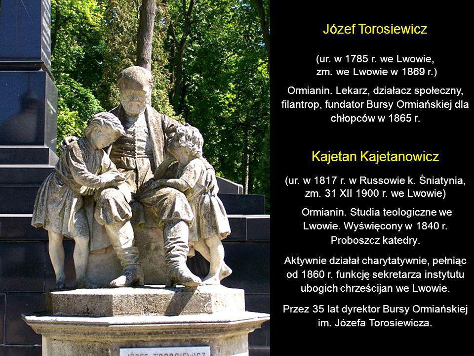 Józef Torosiewicz Kajetan Kajetanowicz (ur. w 1785 r. we Lwowie,