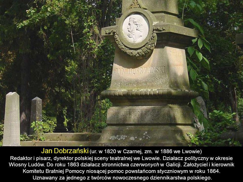Jan Dobrzański (ur. w 1820 w Czarnej, zm. w 1886 we Lwowie)