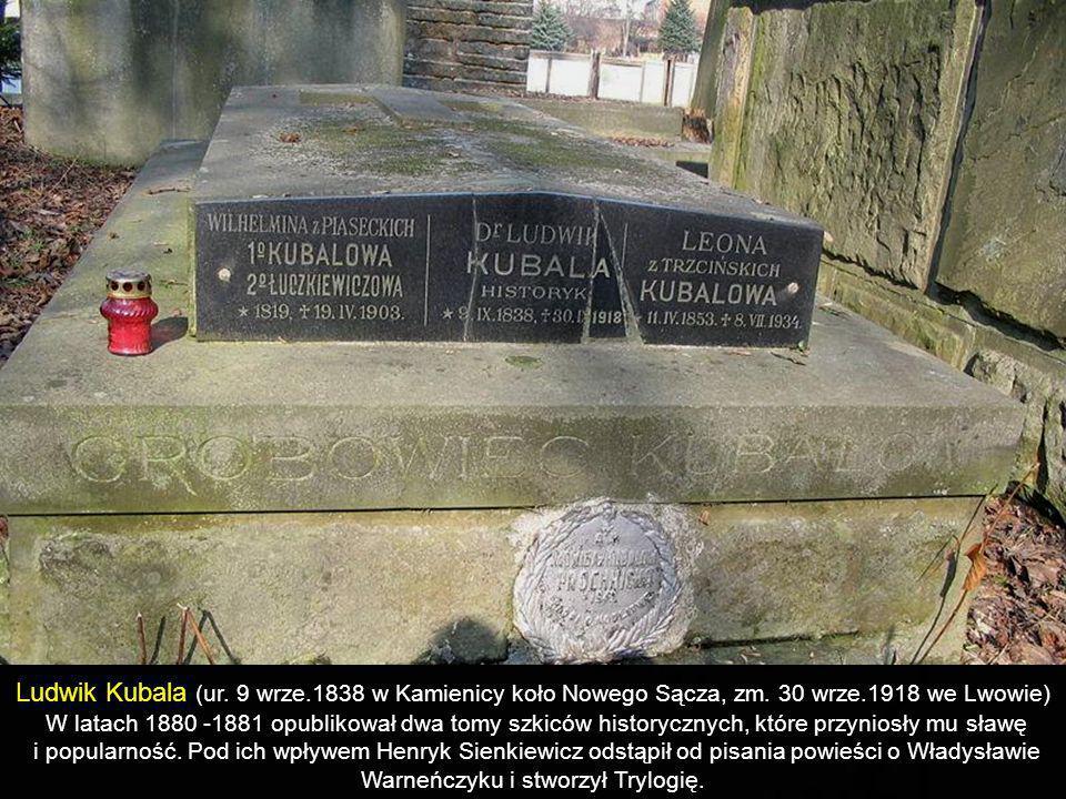 Ludwik Kubala (ur. 9 wrze. 1838 w Kamienicy koło Nowego Sącza, zm