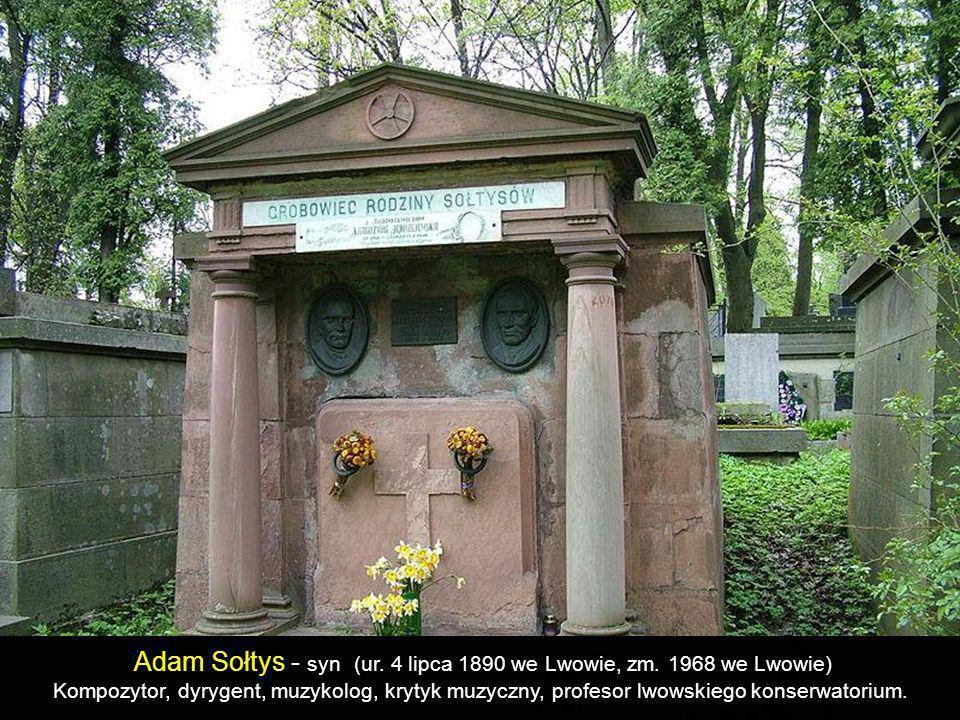 Adam Sołtys - syn (ur. 4 lipca 1890 we Lwowie, zm. 1968 we Lwowie)