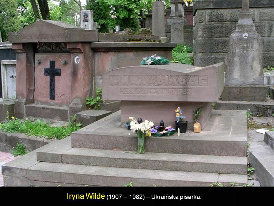 Iryna Wilde (1907 – 1982) – Ukraińska pisarka.