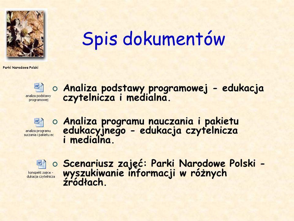 Spis dokumentów Analiza podstawy programowej - edukacja czytelnicza i medialna.
